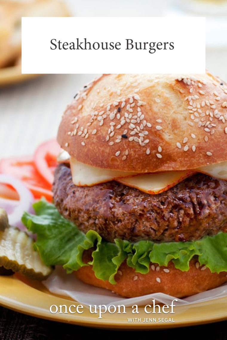 The Best Steakhouse Burgers Once Upon A Chef