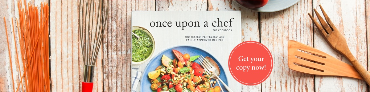 Once Upon a Chef - The Cookbook - Get Your Copy Now!